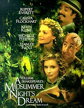 Williams Shakespeare's a Midsummer Night's Dream: Love Makes Fools of Us All