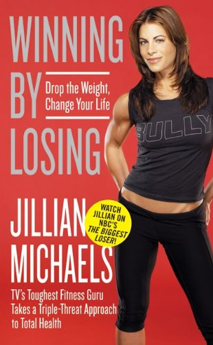 Winning by Losing: Drop the Weight, Change Your Life 9780061987380