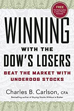 Winning with the Dow's Losers: Beat the Market with Underdog Stocks
