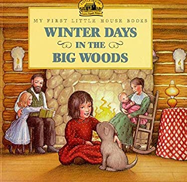 Winter Days in the Big Woods 9780064433730