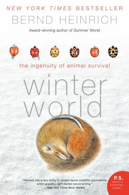 Winter World: The Ingenuity of Animal Survival 9780061129070