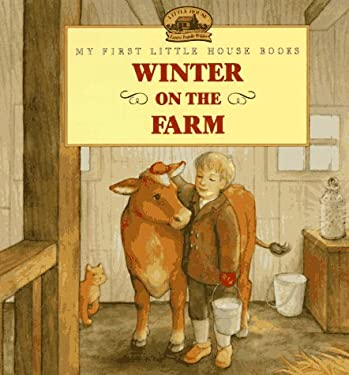 Winter on the Farm: Adapted from the Little House Books by Laura Ingalls Wilder