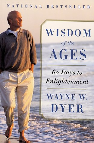 Wisdom of the Ages: A Modern Master Brings Eternal Truths Into Everyday Life 9780060929695