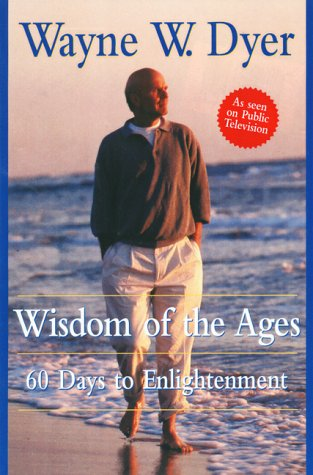 Wisdom of the Ages: 60 Days to Enlightenment 9780060192310