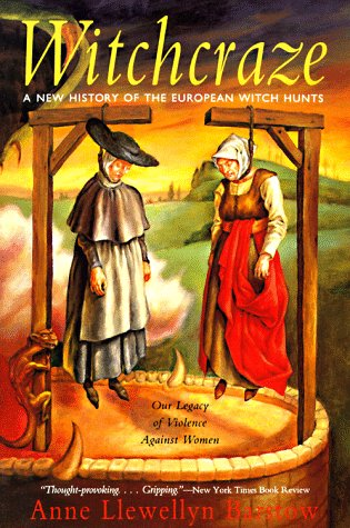 Witchcraze: New History of the European Witch Hunts, a 9780062510365