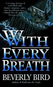 With Every Breath: With Every Breath 191556