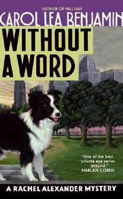 Without a Word: A Rachel Alexander Mystery