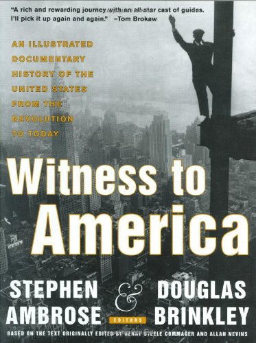 Witness to America: An Illustrated Documentary History of the United States from the Revolution to Today [With 75-Minute Audio CD]