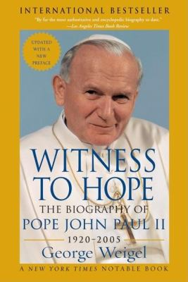 Witness to Hope: The Biography of Pope John Paul II 9780060732035