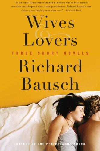 Wives & Lovers: Three Short Novels
