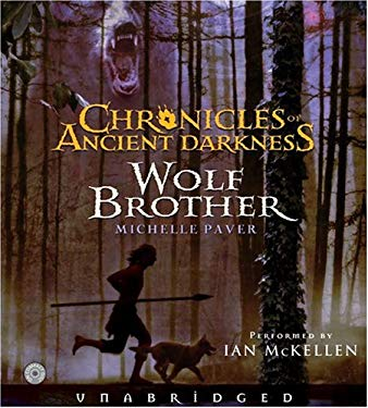 Chronicles of Ancient Darkness #1: Wolf Brother CD: Chronicles of Ancient Darkness #1: Wolf Brother CD 9780060758387