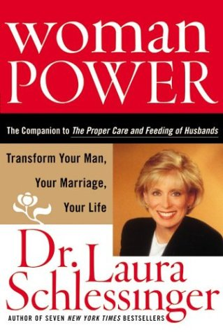 Woman Power: Transform Your Man, Your Marriage, Your Life 9780060753238