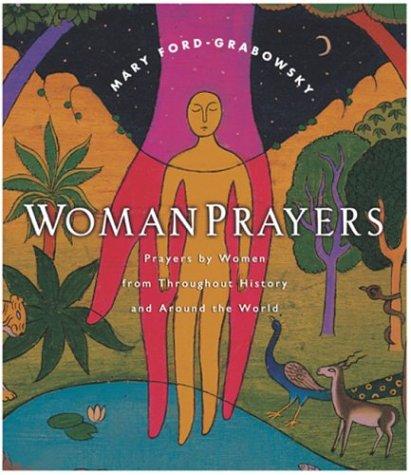WomanPrayers: Prayers by Women Throughout History and Around the World