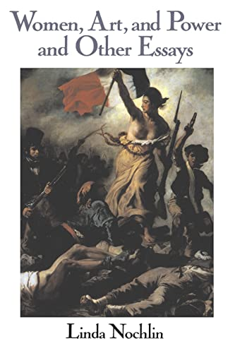 Women, Art, and Power and Other Essays