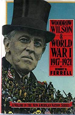 Woodrow Wilson and World War I, 1917-1921