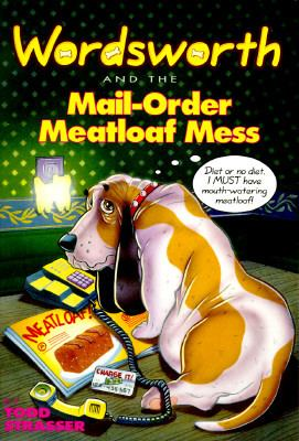 Wordsworth #04: Wordsworth and the Mail-Order Meatloaf Mess