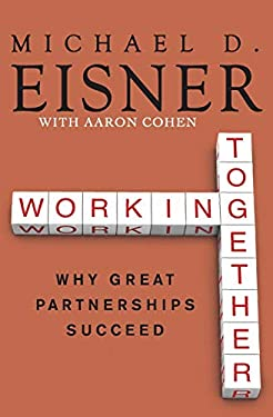 Working Together: Why Great Partnerships Succeed 9780061732447