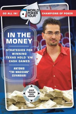 World Poker Tour: In the Money [With Chip Tricks DVD] 9780060763053