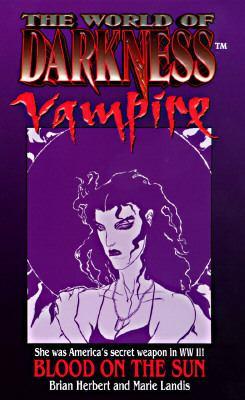 World of Darkness: Vampire: Blood on the Sun
