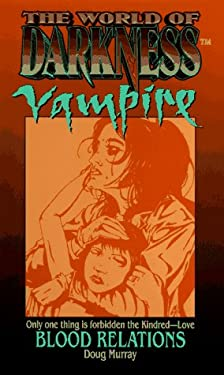 World of Darkness: Vampire: Blood Relations
