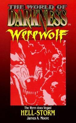 World of Darkness: Werewolf: Hell-Storm