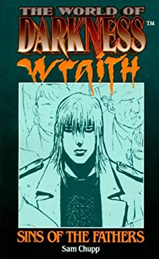 World of Darkness: Wraith: Sins of the Father
