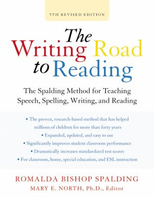 Writing Road to Reading 5th REV Ed: The Spalding Method for Teaching Speech, Spelling, Writing, and Reading 9780060520106