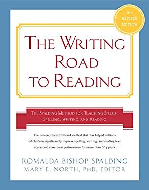 Writing Road to Reading 6th REV Ed.: The Spalding Method for Teaching Speech, Spelling, Writing, and Reading 9780062083937
