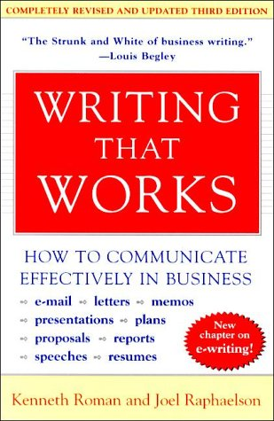 Writing That Works, 3e: How to Communicate Effectively in Business 9780060956431