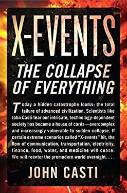 X-Events: The Collapse of Everything 9780062088284