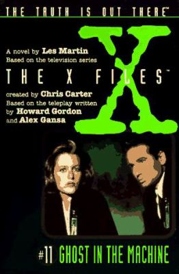X Files #11 Ghost in the Machine