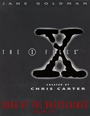X-Files Book of the Unexplained V1