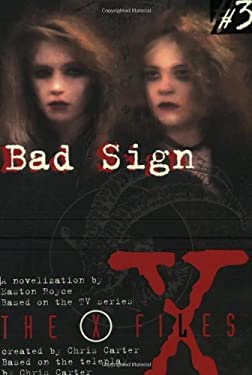 X Files YA #03 Bad Sign