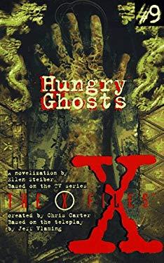 X Files YA #09 Hungry Ghosts