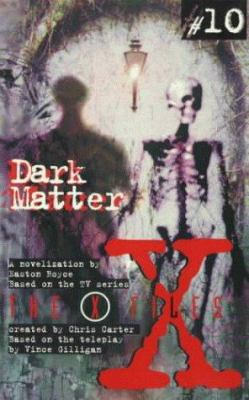 X Files YA #10 Dark Matter