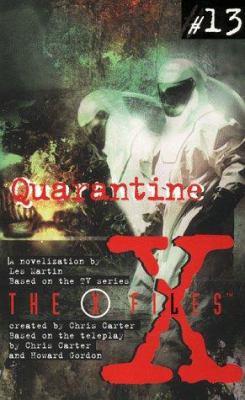 X Files YA #13 Quarantine