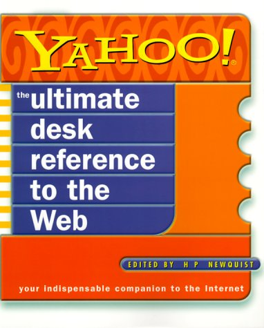 Yahoo! the Ultimate Desk Reference to the Web