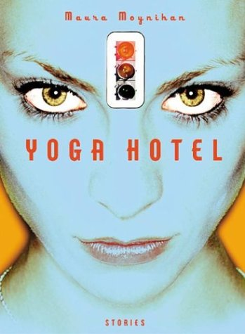 Yoga Hotel: Stories