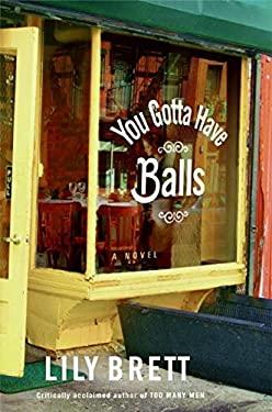 You Gotta Have Balls