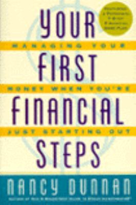 Your First Financial Steps: Managing Your Money When You're Just Starting Out