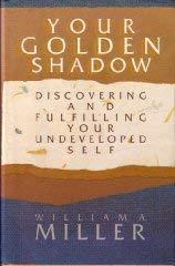 Your Golden Shadow