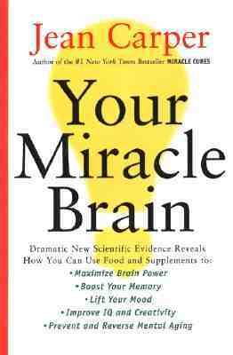Your Miracle Brain 9780060985103