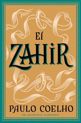 Zahir Spa, El: Una Novela de Obsesion 9780060831318