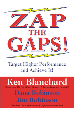 Zap the Gaps!: Target Higher Performance and Achieve It! 9780060503000