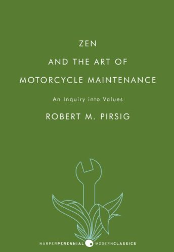 Zen and the Art of Motorcycle Maintenance: An Inquiry Into Values 9780061673733