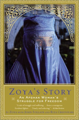 Zoya's Story: An Afghan Woman's Struggle for Freedom 9780060097837