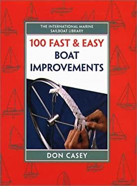 100 Fast & Easy Boat Improvements 9780070134027