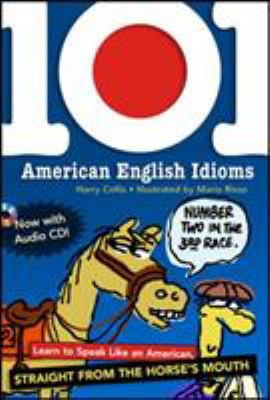 101 American English Idioms [With Audio CD] 9780071487726
