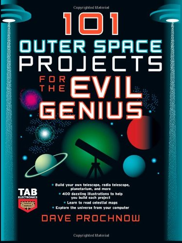 101 Outer Space Projects for the Evil Genius 9780071485487