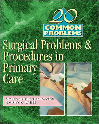 20 Common Problems: Surgical Problems and Procedures in Primary Care 9780071360029
